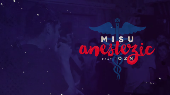 Misu ft. OZN - Anestezic