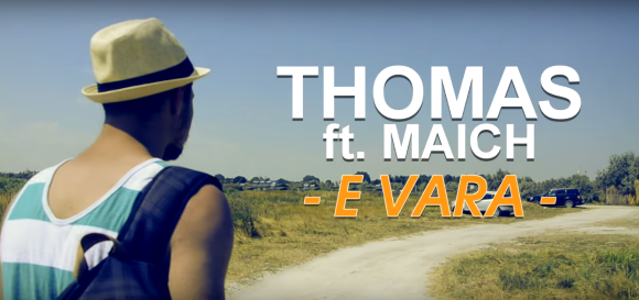 Thomas ft. Maich - E vara