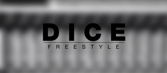 Dice - Freestyle