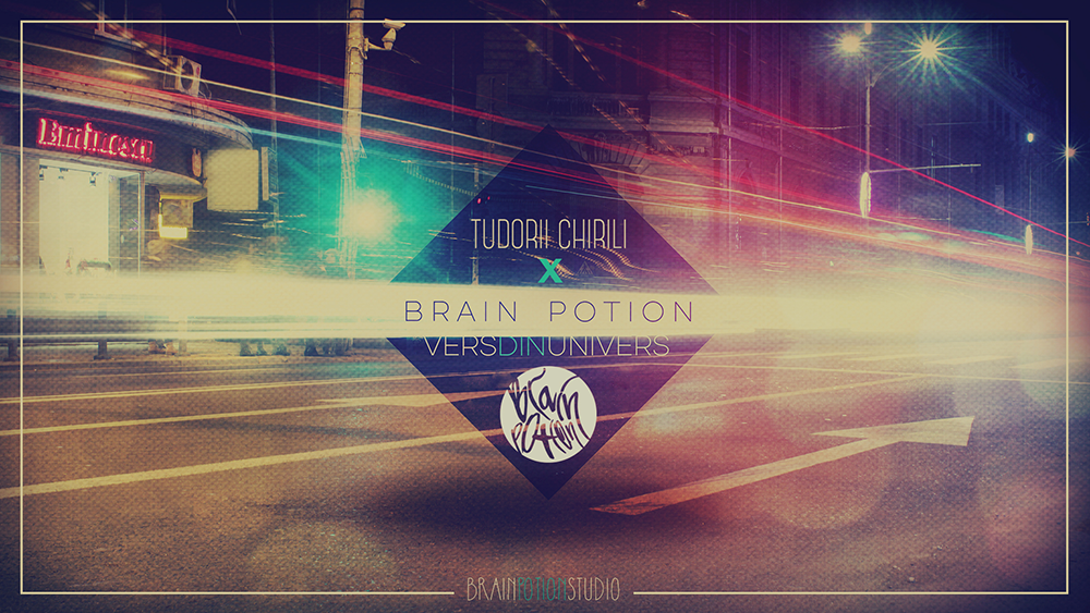 Brain Potion x Tudorii Chirili - Vers din univers - ARTWORK